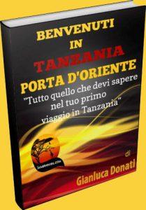 Benvenuti in Tanzania Porta d'Oriente